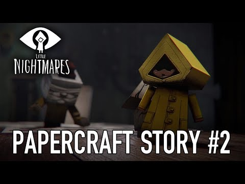 Little Nightmares - Papercraft Story #2