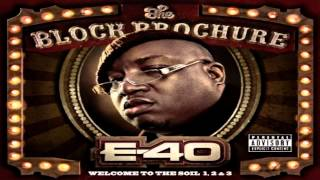 "E-40 ""Tryna Get It"" Ft. Twista & T-Pain"