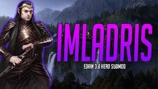 Edain Mod 3.8.1 Hero Submod - Imladris - Grace of the Ainur