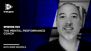EP54: The Mental Performance Coach
