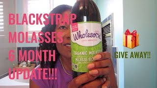 Blackstrap Molasses 6 month update + Give Away!!!! CLOSED