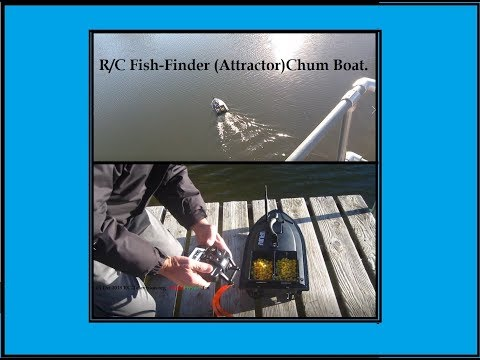 R/C Fish Finding, Fish Attractor (Chumming Boat) Is A Matter Of De-BAIT!