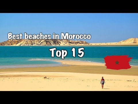 Top 15 Best Beaches In Morocco 2020
