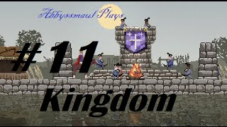 Let's play Kingdom Ep 11 (So Close Now)
