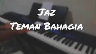 Download Lagu Jaz - Teman Bahagia (Piano Cover) _ HD Mp3