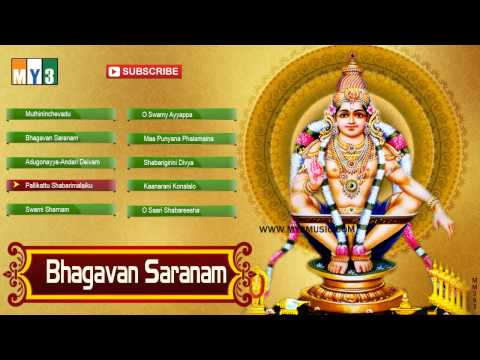 Sri Ayyappa Swamy Songs - Bhagavan Saranam - JUKEBOX