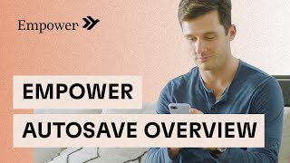 Empower Automatic Savings Overview