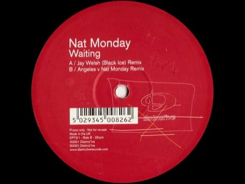 Nat Monday – Waiting (Jay Welsh 'Black Ice' Remix)