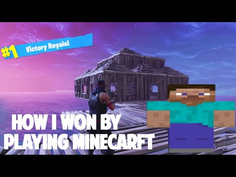 How I won a fortnite game by playing Minecraft