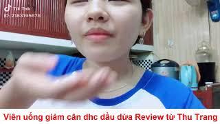 Viên uống giảm cân DHC dầu dừa Review Thu Trang