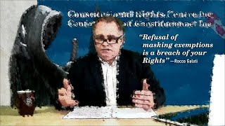 Rocco Galati - Masking and your Rights