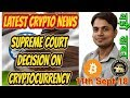Supreme Court Decision on Cryptocurrency in India | Bitcoin Supreme Court Decision