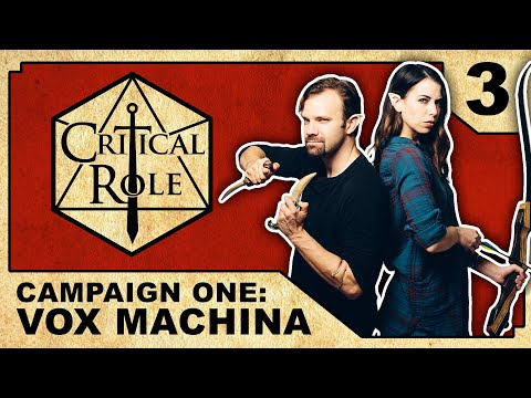 Strange Bedfellows | Critical Role: VOX MACHINA | Episode 3