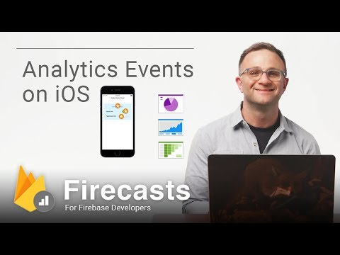 Get started with app analytics events on iOS to improve UX (Firecasts)