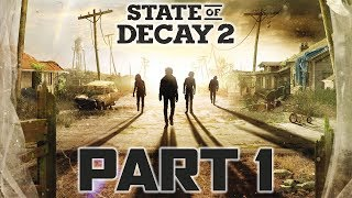 State Of Decay 2 (FULL GAME, First 20 Minutes) - Let