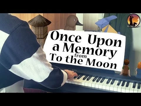 Once Upon a Memory (Piano) from To the Moon