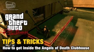 GTA: The Lost and Damned - Tips & Tricks - How to get inside the Angels of Death Clubhouse