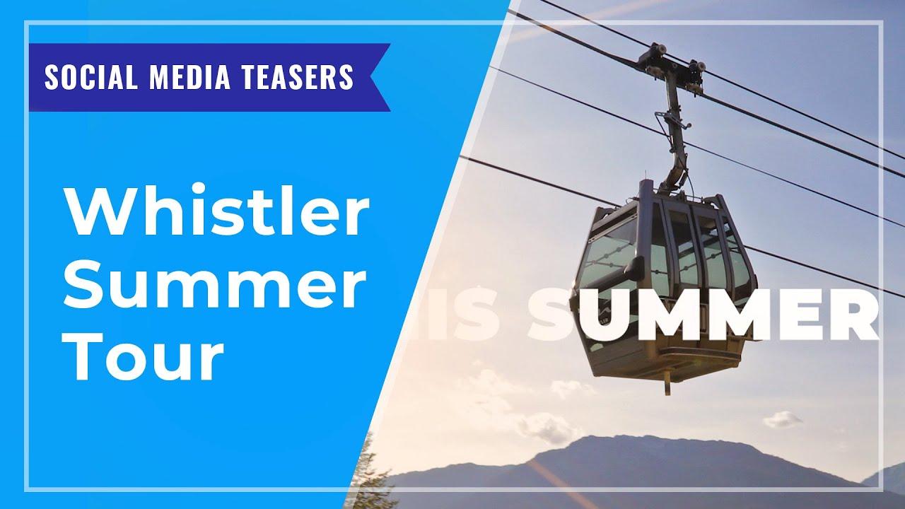 SOCIAL MEDIA TEASERS: Whistler Tour
