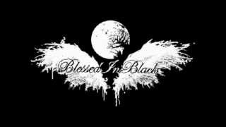 Blessed in Black - Blackest Emotion