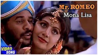 Mr Romeo Tamil Movie   Mona Lisa Song   Prabhu Deva   Shilpa Shetty   Vadivelu   A R Rahman