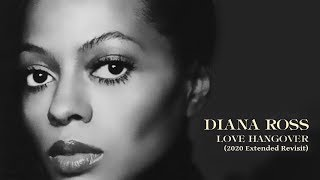 """Diana Ross """"Love Hangover"""" (2020 Extended Revisit Mix) ***"""