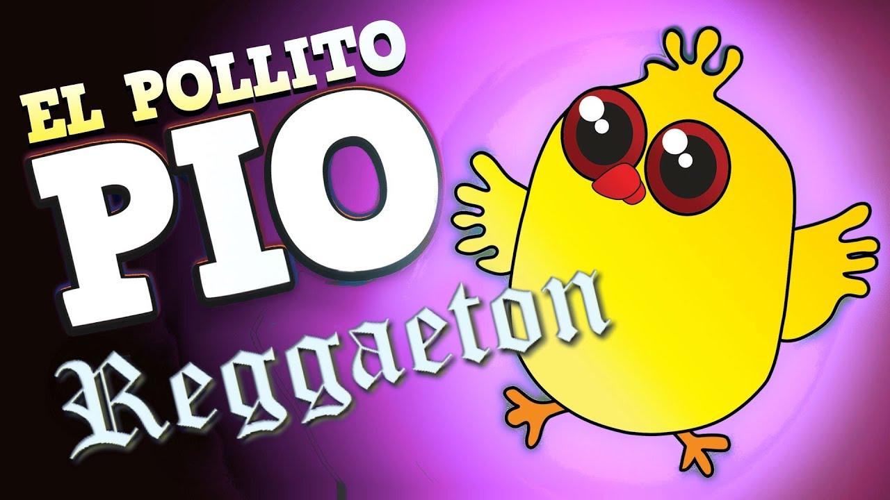Reggaeton El Pollito Pio - YouTube