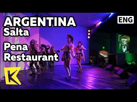 【K】Argentina Travel-Salta[아르헨티나 여행-살타]살타의 자랑 페나 공연/Pena Restaurant/La Panadería del Chuna/Gaucho