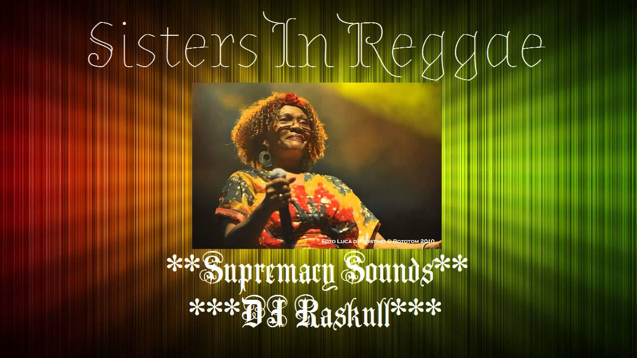 DJ Raskull - SISTERS IN REGGAE Vol 2