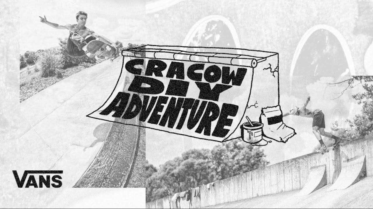 Vans Europe Presents: Cracow DIY Adventure | Skate | VANS