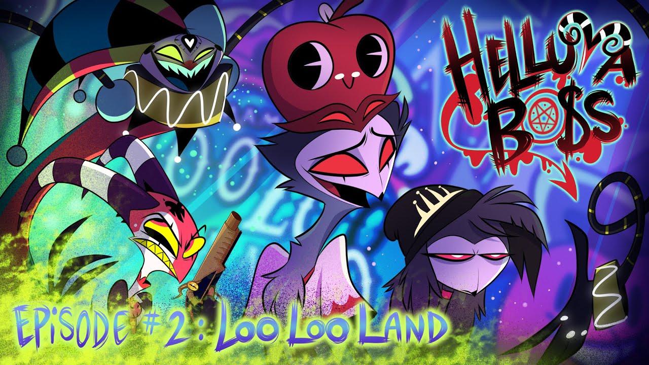 Download HELLUVA BOSS - Loo Loo Land // S1: Episode 2