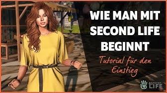 Wie man mit Second Life beginnt - Tutorial für den Einstieg