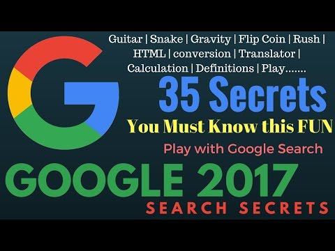 Google Search Secrets 2017   Play With Google Search   Google Hacks 2017 Latest