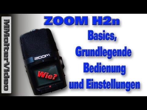 ZOOM H2n - Basics - Einstellungen Bedienungsanleitung von MMolterVideo