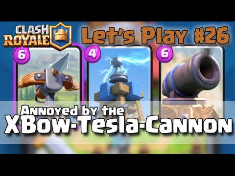 Lets Play Clash Royale Episode 26 Defeat Xbow Cannon and Tesla Strategy