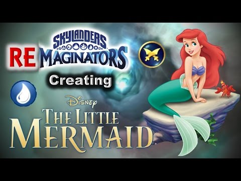 Skylanders RE-maginators - Creating ARIEL - THE LITTLE MERMAID 💦