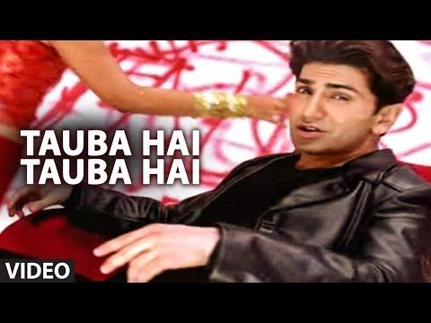 Tauba Hai Tauba Hai (Full Song) - Faakhir Mantra