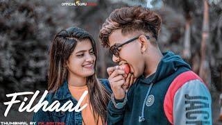 Filhaal | Main Kisi Aur Ka Hun Filhaal | B Praak | Guru & Nishu | Sad Love Story 2019