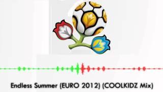 Oceana - Endless Summer (EURO 2012) (COOLKIDZ Mix)