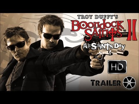 """The Boondock Saints II: All Saints Day"" OFFICIAL TRAILER!"