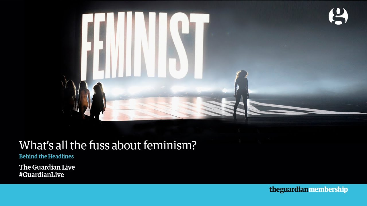 Guardian Live: What's all the fuss about feminism? - as it