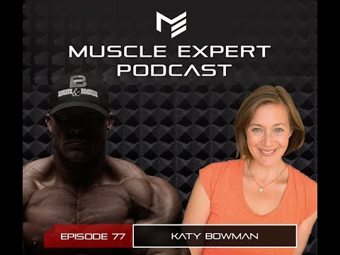 Muscle Expert Ep 77- Katy Bowman- Move Your Body