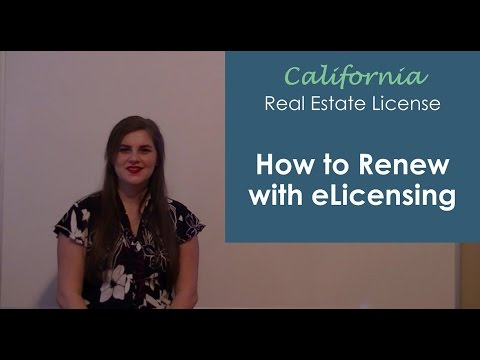 How to Renew Your California Real Estate License with eLicensing