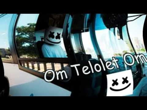 OM telolet OM -  dj marshmallow