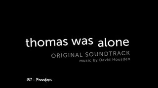 Thomas was Alone - OST #011 - Freedom