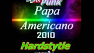 Pas Americano Dj Hs Punk Hardstyle remix.flv