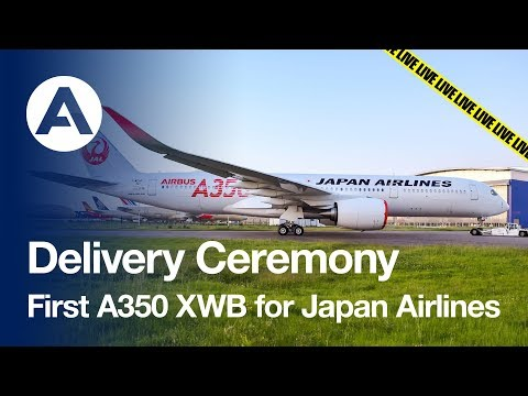 Delivery Ceremony: First A350 XWB for Japan Airlines