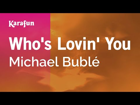 Karaoke Who's Lovin' You - Michael Bublé *