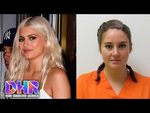 Kylie Jenner Claps Back At Slut Shaming Troll - Shailene Woodley ARRESTED On Facebook Live (DHR)