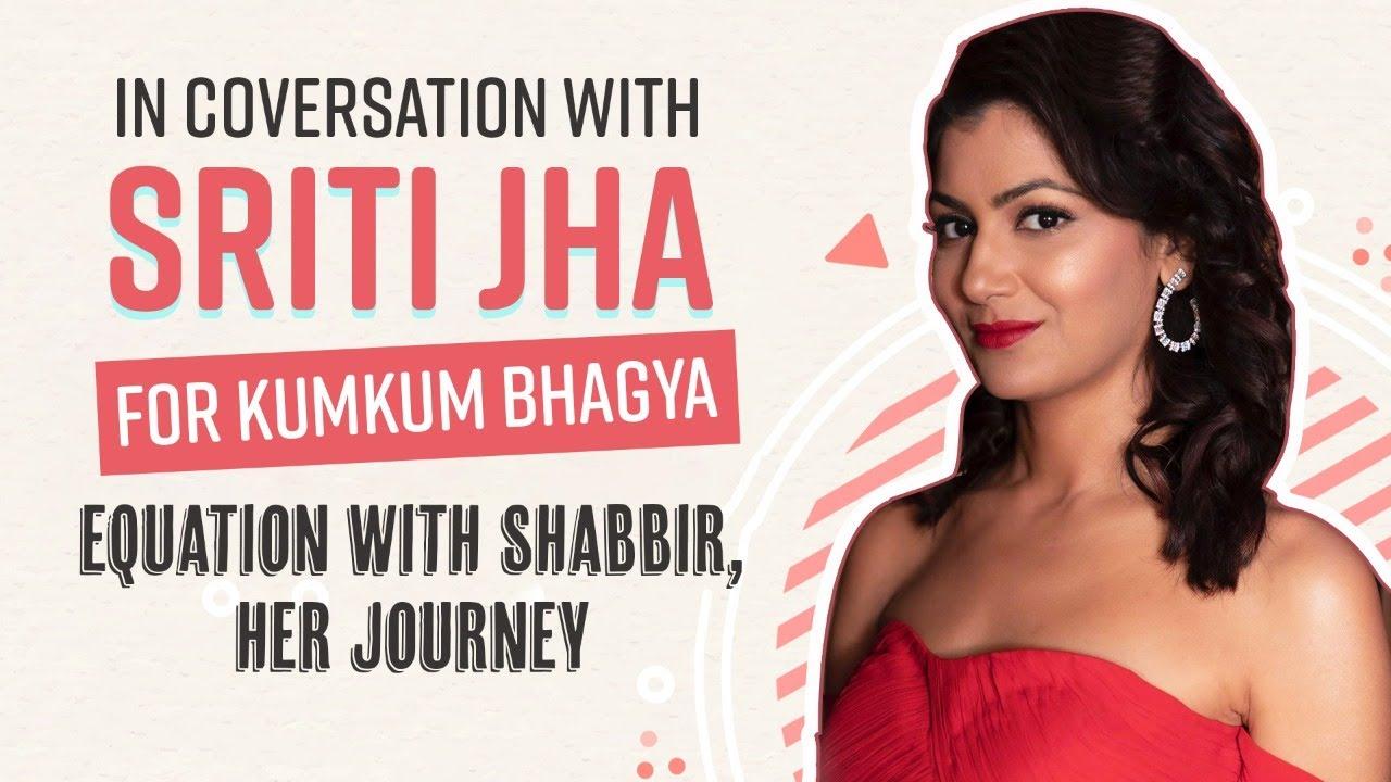Download Kumkum Bhagya's Sriti Jha on equation with Shabbir Ahluwalia, missing work, Abhigya | Her Journey
