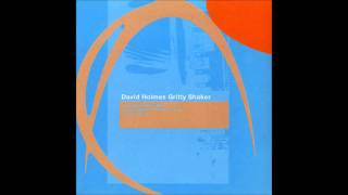 David Holmes - Gritty Shaker (Richard Fearless remix)